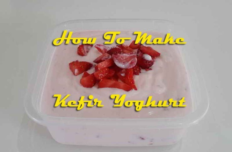 How To Make Kefir Yoghurt